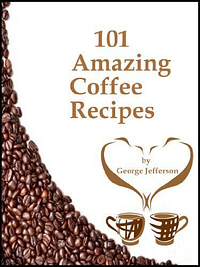 101 Amazing Coffee Recipes